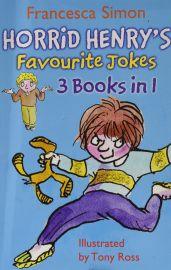 HORRID HENRY'S  FAVOURITE JOKES - 3 Books in 1 - Joke Books; Jolly Joke Book; Mighty Joke Book