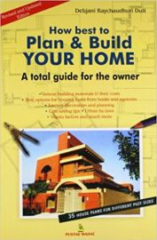 HOW BEST TO PLAN & BUILD YOUR HOME : A TOTAL GUIDE FOR THE OWNER