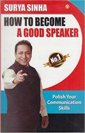 HOW TO BECOME A GOOD SPEAKER - Polish your communication skills