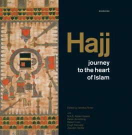 HAJJ: JOURNEY TO THE HEART OF ISLAM - VENETIA PORTER