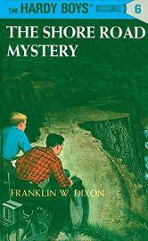 Hardy Boys 06 : The Shore Road Mystery
