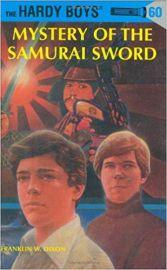 Hardy Boys 60 : Mystery of the Samurai S