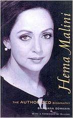 Hema Malini: The Authorized Biography - Bhawana Somaaya