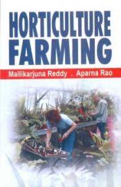 Horticulture Farming - Mallikarjuna Reddy & Aparna Rao