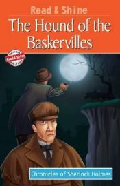 CHRONICLE OF SHERLOCK HOLMES - THE HOUND OF THE BASKERVILLES - READ AND SHINE