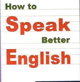How to Speak Better English - Pramila Ramasamy