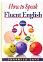 How to Speak Fluent English - Sharmila Sahu