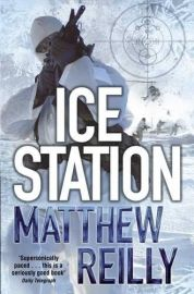 The Scarecrow Series - Book 1 - ICE STATION by Matthew Reilly