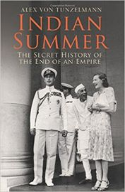 INDIAN SUMMER by ALEX VON TUNZELMANN The Secret History Of The End Of An Empire