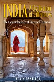 INDIA: A CIVILIZATION OF DIFFERENCES - The Ancient Tradition Of Universal Tolerance