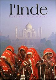 I'INDE - DESTINATION EXOTIQUE - French - India Exotic Destination