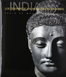 LOS TESEROS DE LAS ANTIGUAS CIVILIZACIONES - Spanish - INDIA: HISTORY TREASURES OF AN ANCIENT CIVILIZATION - MARIA ANGELLILLO