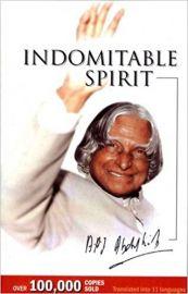 INDOMITABLE SPIRIT - A P J ABDUL KALAM