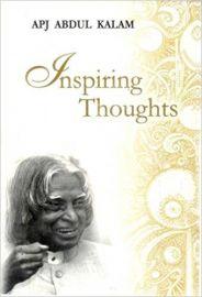 INSPIRING THOUGHTS - DR.APJ ABDUL KALAM