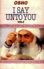 I SAY UNTO YOU - VOL II - Talks on the sayings of Jesus