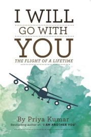 I WILL GO WITH YOU : THE FLIGHT OF A LIFETIME