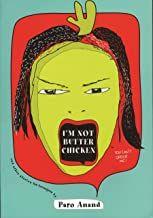 I'm Not Butter Chicken - PARO ANAND