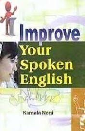 Improve Your Spoken English - Kamala Negi & Sushila Chavan