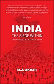 India - The Siege Within - M.J. Akbar