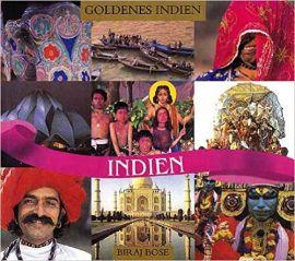 INDIEN - GOLDENES INDIEN -GERMAN - INDIA - GOLDEN INDIA - BIRAJ BOSE