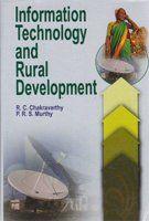 Information Technology and Rural Development - R.C. Chakravarthy & P.R.S. Murthy