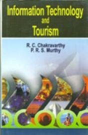 Information Technology and Tourism - R.C. Chakravarthy & P.R.S. Murthy