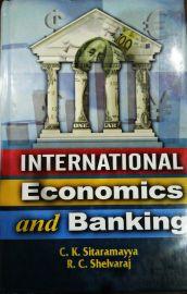 International Economics and Banking - C. K. Sitaramayya & R. C. Shelvaraj