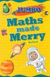 Jumbo: Super Scholars: MATHS MADE MERRY WORKBOOK - 123
