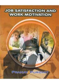 Job Satisfaction and Work Motivation