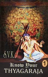 Know Your Thyagaraja Vol - 4