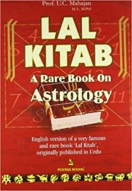 LAL KITAB : A RARE BOOK ON ASTROLOGY - ENGLISH VERSION OF A VERY FAMOUS AND RARE BOOK LAL KITAB ORIGINALLY PUBLISHED IN URDU - U C Mahajan