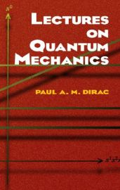 Dover Books on Physics : LECTURES ON QUANTUM MECHANICS