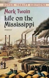 Dover Thrift Editions: LIFE ON THE MISSISSIPPI - UNABRIDGED