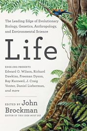 LIFE : The Leading Edge of Evolutionary Biology, Genetics, Anthropology and Environmental Science.