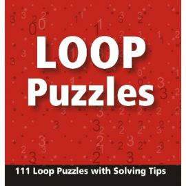 LOOP PUZZLES -111 Loop Puzzles With Solving Tips