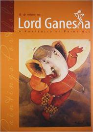 LORD GANESHA : A PORTFOLIO OF PAINTINGS