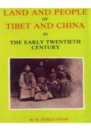 Land and People of Tibet and China in the Early Twentieth Century