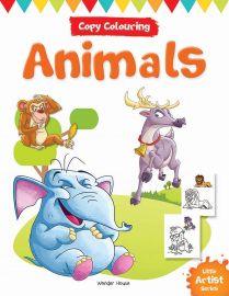 Little Artist Series - Animals : Copy Colouring Books