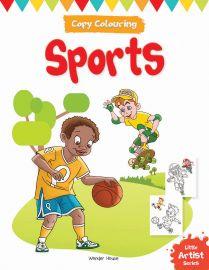 Little Artist Series - Sports : Copy Colouring Books