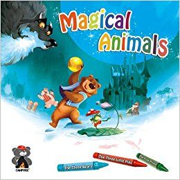 MAGICAL ANIMALS - The Three Bears, the Three Little Pigs & the Frog Prince - A Graphic Novel