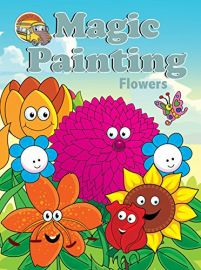 The Learning Bus Series: Magic Painting: FLOWERS