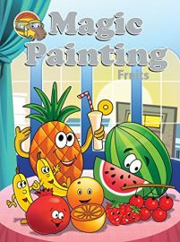 The Learning Bus Series: Magic Painting: FRUITS