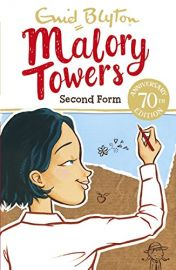 ENID BLYTON: Malory Towers Series : SECOND FORM
