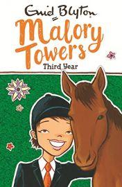 ENID BLYTON: Malory Towers Series :  THIRD YEAR