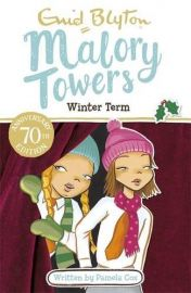 ENID BLYTON: Malory Towers Series : WINTER TERM - PAMELA COX