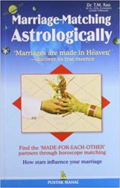 MARRIAGE- MATCHING ASTROLOGICALLY : MARRIAGES ARE MADE IN HEAVEN- DISCOVER ITS TRUE ESSENCE. FIND THE MADE-FOR -EACH OTHERS PARTNERS THROUGH HOROSCOPE MATCHING. HOW STARS INFLUENCE YOUR MARRIAGE.
