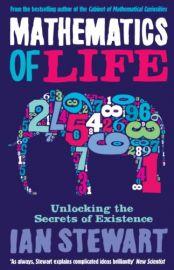 MATHEMATICS OF LIFE UNLOCKING : THE SECRETS OF EXISTENCE