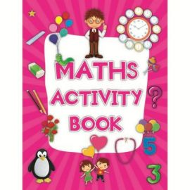 MATHS ACTIVITY BOOK - 100 Activities to learn more about Maths - CHILDREN