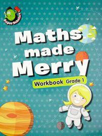 Super Scholars: MATHS MADE MERRY WORKBOOK - GRADE 1