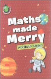 Super Scholars: MATHS MADE MERRY WORKBOOK - GRADE 3